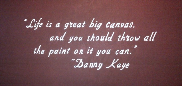fb cover photo -- Danny Kaye quote